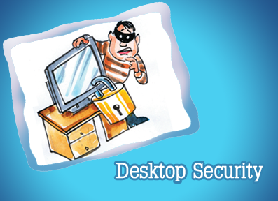 Desktop/Tablet/Laptop Security
